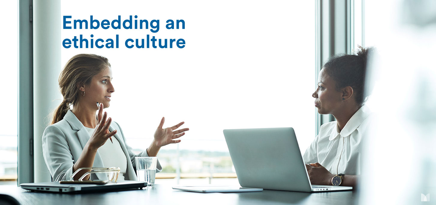 Embedding an ethical culture in a new world