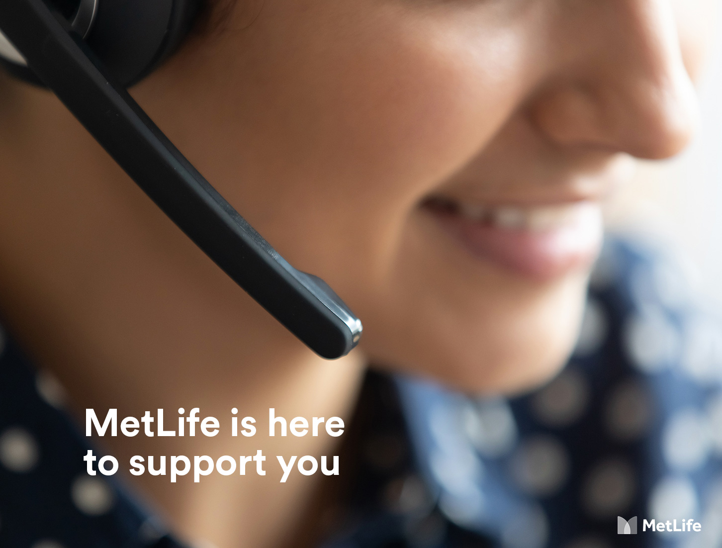 MetLife is here to support you