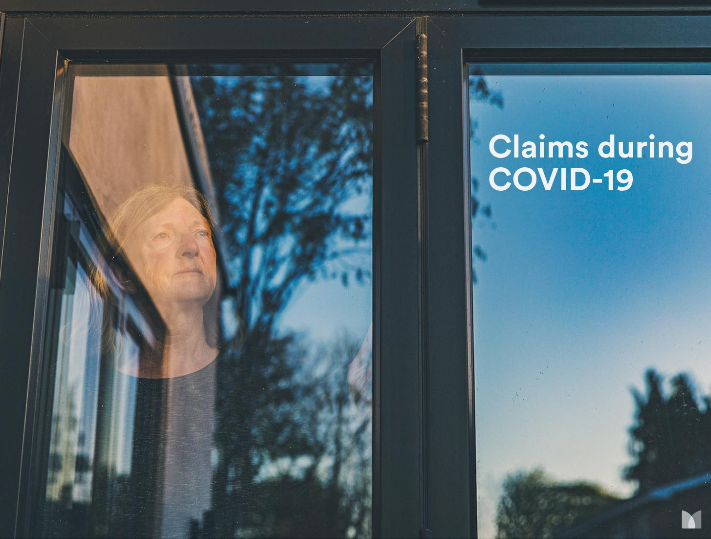 Claims during COVID-19: the human experience is even more important now