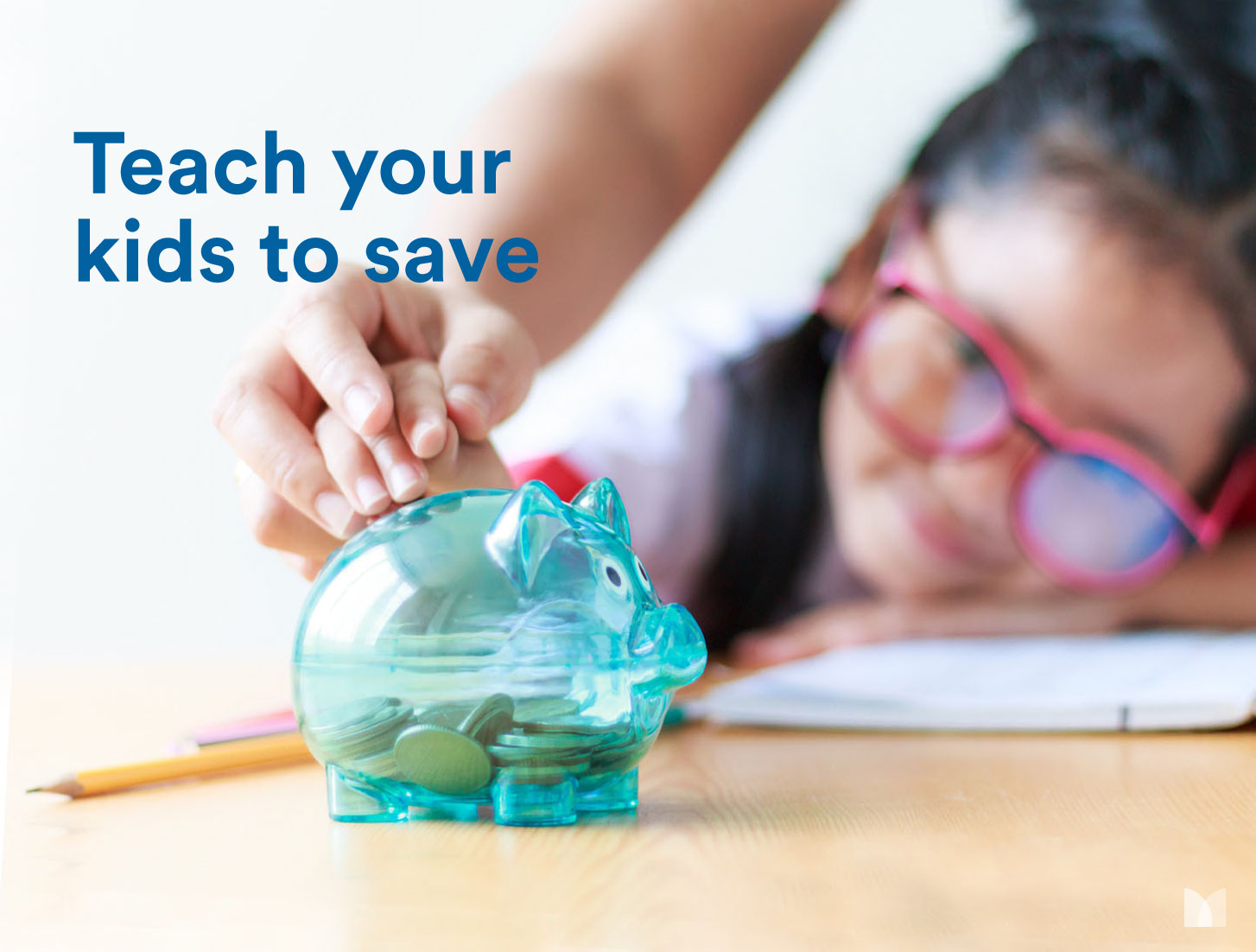 How to teach your kids about saving money