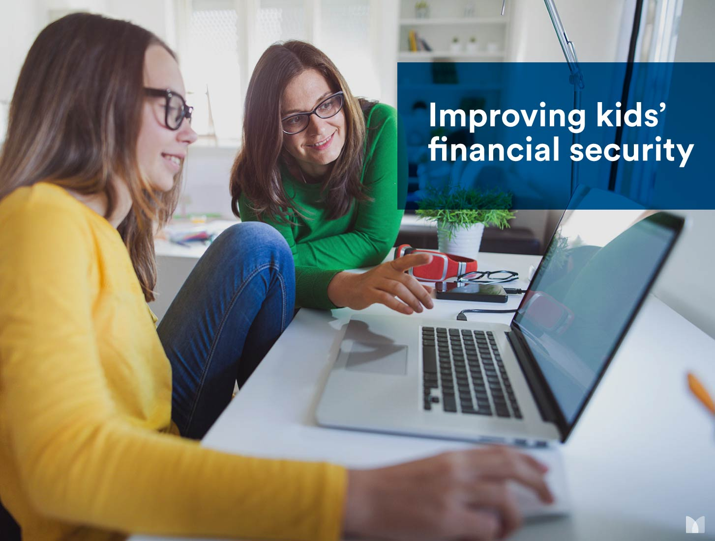 How You Can Improve Your Kids' Financial Security at Any Age Part 2