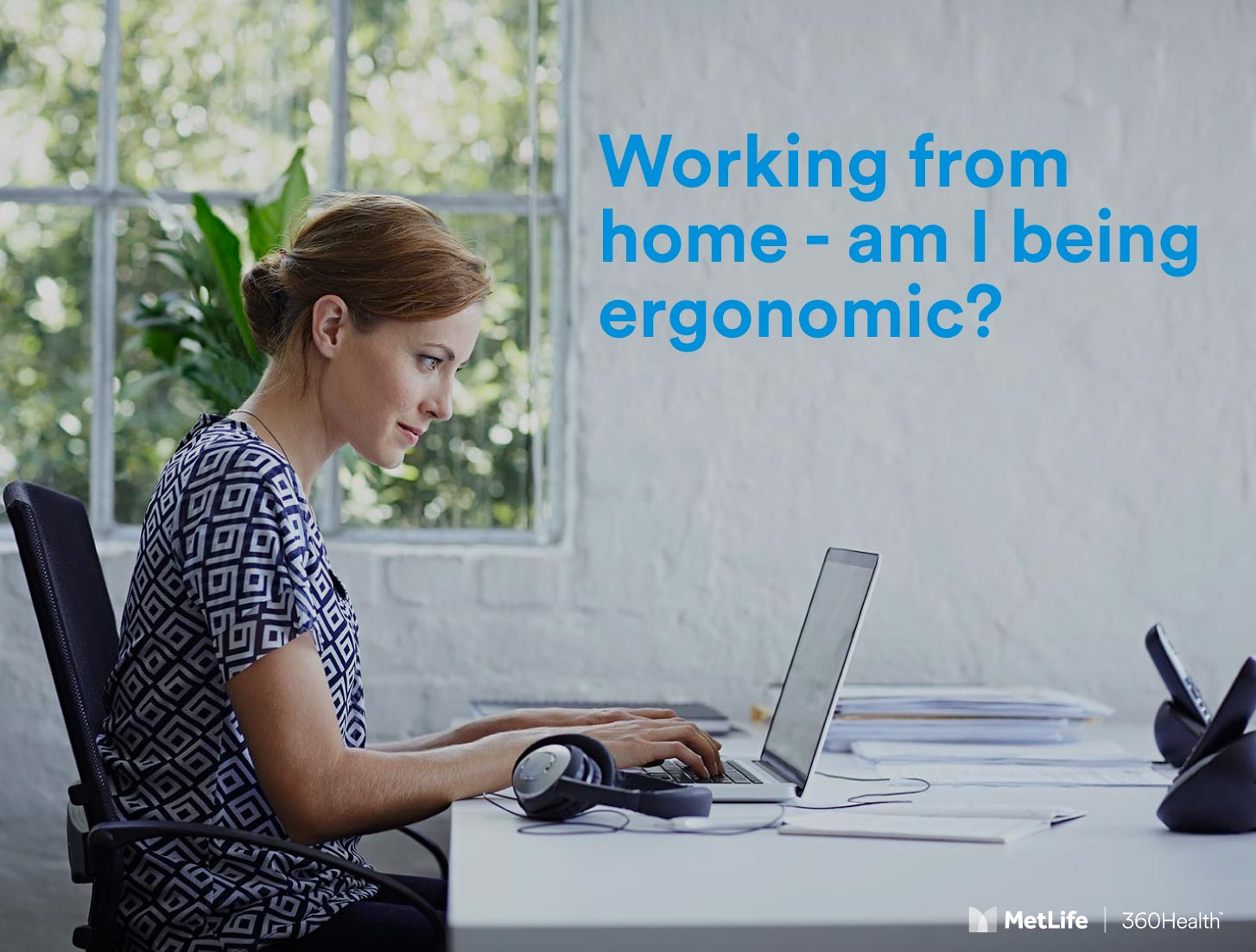 Working from home - am I being ergonomic?