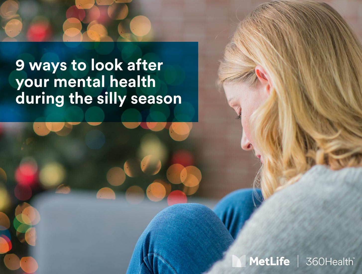 9 ways to look after your mental health during the silly season