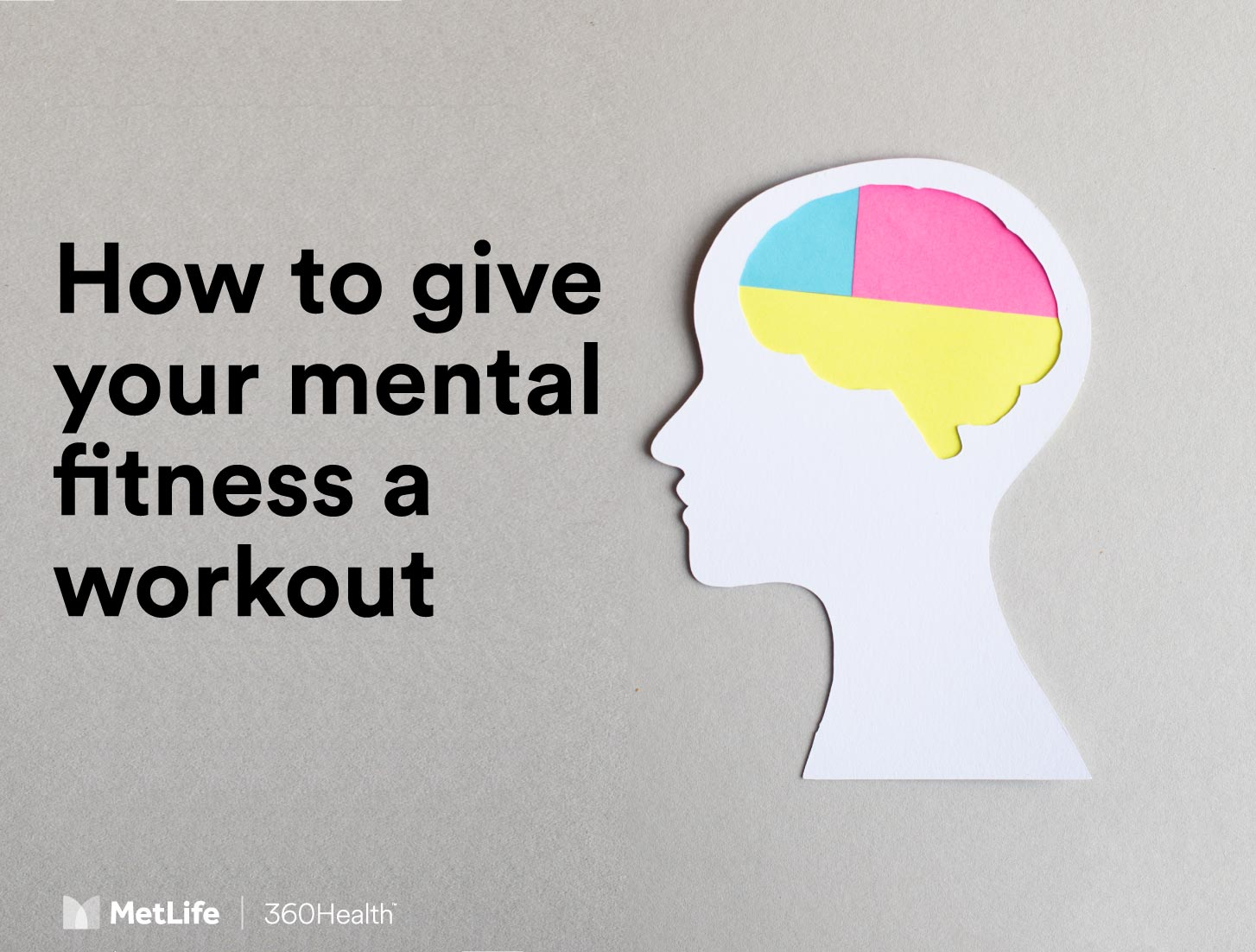 How to give your mental fitness a workout